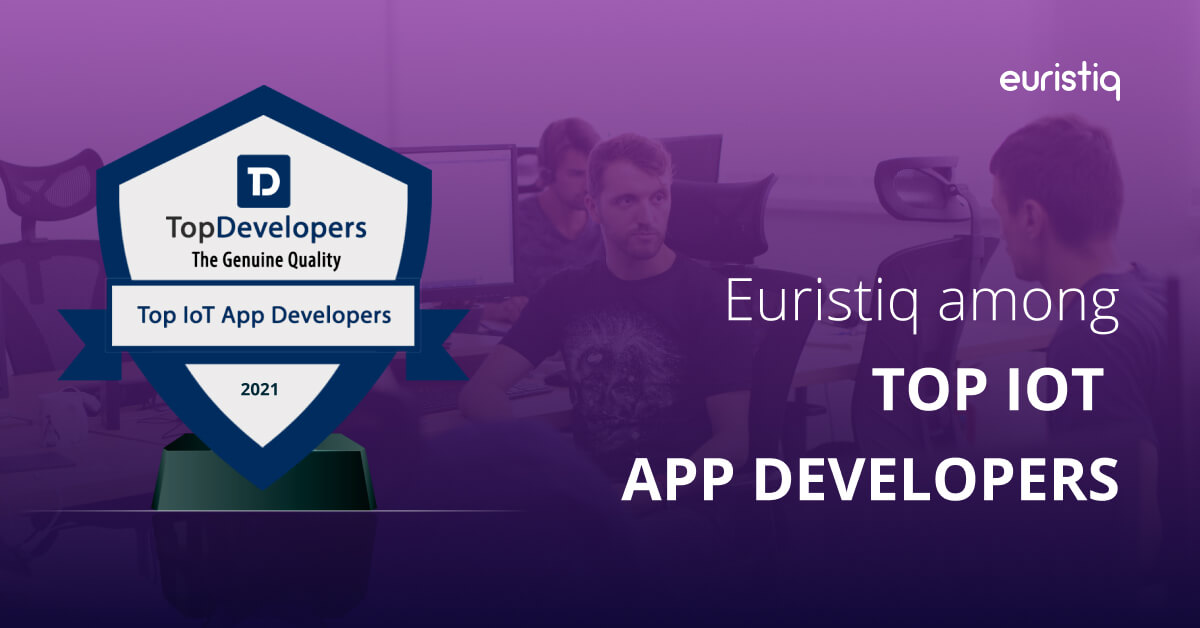 Euristiq is one of the top IoT Software Development Companies