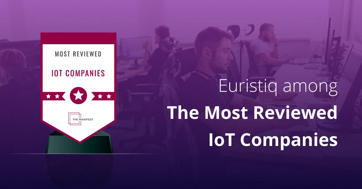 Euristiq among top reviewed IoT companies in Ukraine 2021